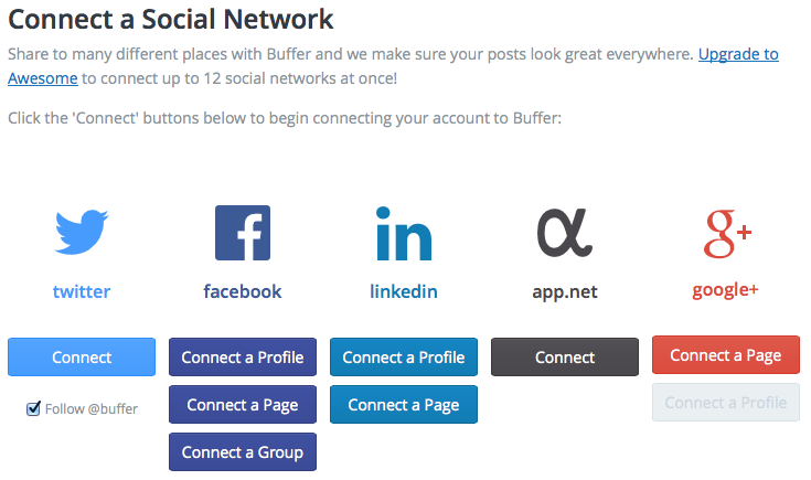 Select from the many social media accounts offered by Buffer App.